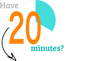Have 20 minutes?
